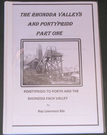 The Rhondda Valleys and Pontypridd, Part One, by Ray Lawrence